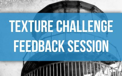 Texture Challenge Feedback Session