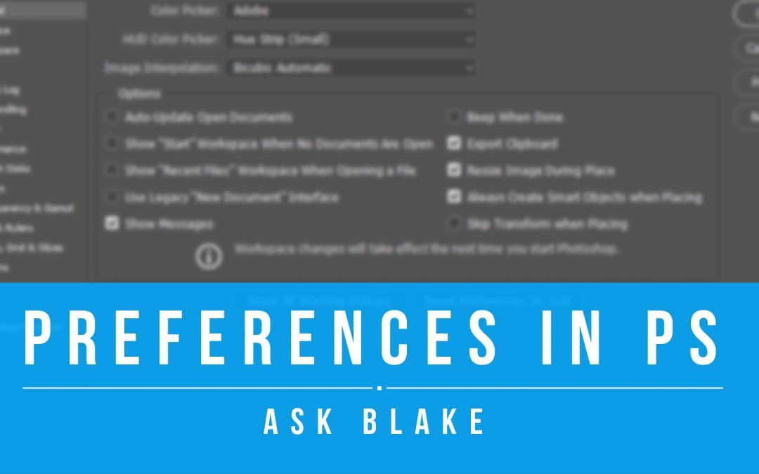 Ask Blake – Preferences in Ps