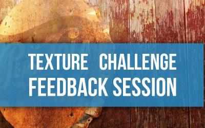 The Texture Challenge #2 Feedback