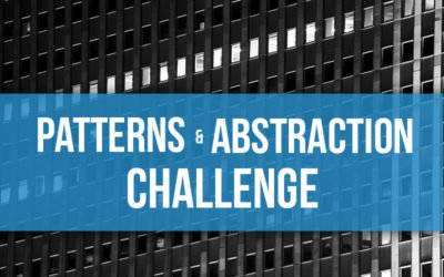 The Abstraction and Patterns Challenge