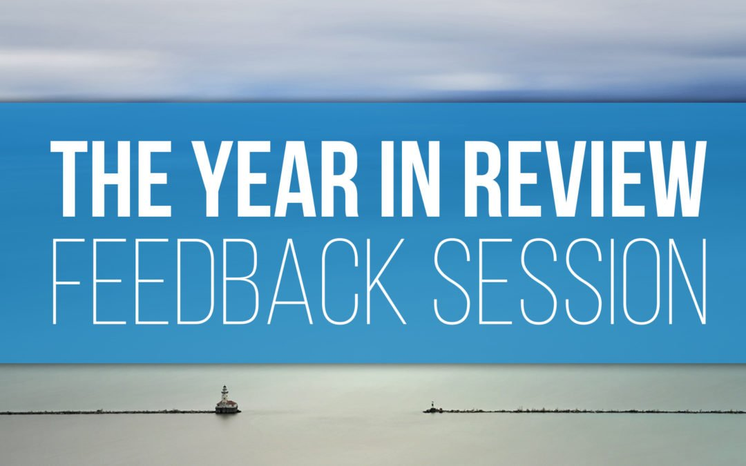 Year in Review Feedback Session