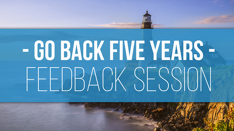 Go Back 5 Years Feedback Session 2020