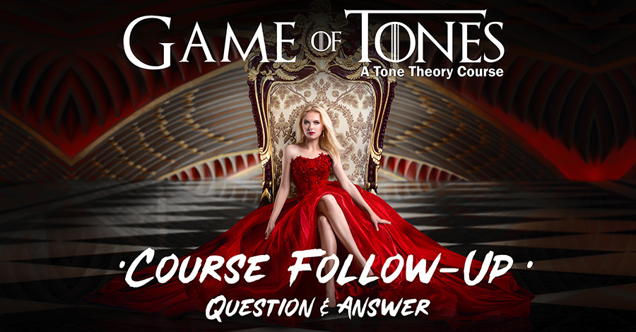 Game of Tones Course Follow Up